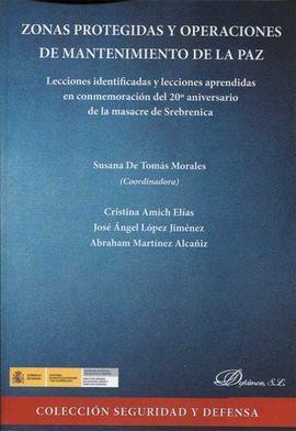 ZONAS PROTEGIDAS Y OPERACIONES DE MANTENIMIENTO DE LA PAZ