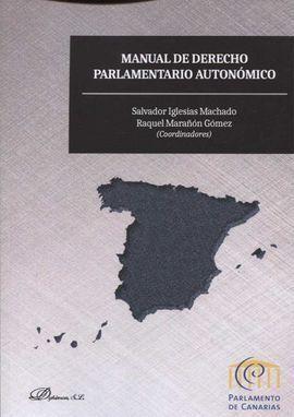 MANUAL DE DERECHO PARALAMENTARIO AUTONÓMICO