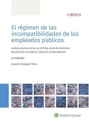 EL RÉGIMEN DE LAS INCOMPATIBILIDADES DE LOS EMPLEADOS PÚBLICOS (3.ª EDICIÓN)