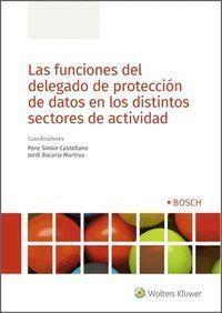LAS FUNCIONES DEL DELEGADO DE PROTECCIÓN DE DATOS EN LOS DISTINTOS SECTORES DE A