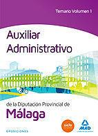 AUXILIAR ADMINISTRATIVO DE LA DIPUTACIÓN DE MÁLAGA. TEMARIO VOLUMEN 1