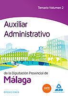 AUXILIAR ADMINISTRATIVO DE LA DIPUTACIÓN DE MÁLAGA. TEMARIO VOLUMEN 2