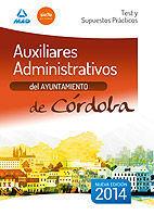 AUXILIARES ADMINISTRATIVOS DEL AYUNTAMIENTO DE CÓRDOBA. TEST Y SUPUESTOS PRÁCTIC