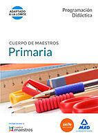 CUERPO DE MAESTROS PRIMARIA. PROGRAMACIÓN DIDÁCTICA