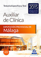 AUXILIARES DE CLÍNICA DE LA DIPUTACIÓN PROVINCIAL DE MÁLAGA. TEMARIO ESPECÍFICO