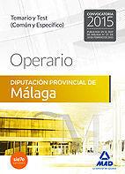 OPERARIO DE LA DIPUTACIÓN PROVINCIAL DE MÁLAGA. TEMARIO Y TEST (COMÚN Y ESPECÍFI