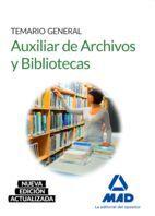TEMARIO GENERAL AUXILIAR DE ARCHIVOS Y BIBLIOTECAS.