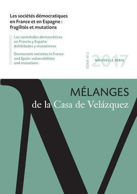 LES SOCIÉTÉS DÉMOCRATIQUES EN FRANCE ET EN ESPAGNE : FRAGILITÉS ET MUTATIONS
