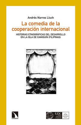 LA COMEDIA DE LA COOPERACIÓN INTERNACIONAL