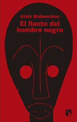 EL LLANTO DEL HOMBRE NEGRO