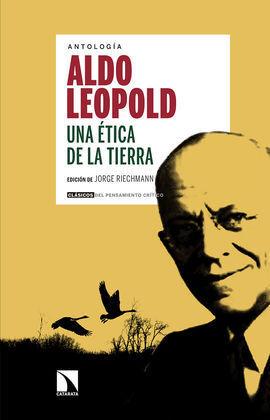 UNA ÉTICA DE LA TIERRA DE ALDO LEOPOLD