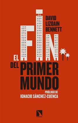 FIN DEL PRIMER MUNDO,EL