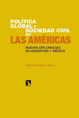 POLÍTICA GLOBAL Y SOCIEDAD CIVIL EN LAS AMÉRICAS.