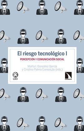 EL RIESGO TECNOLÓGICO I