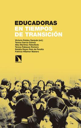 EDUCADORAS EN TIEMPOS DE TRANSICIÓN
