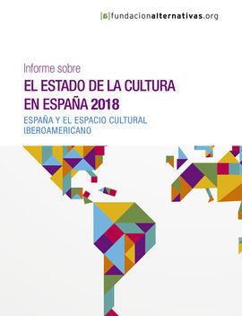 INFORME SOBRE EL ESTADO DE LA CULTURA EN ESPAÑA, 2018