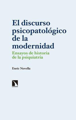 EL DISCURSO PSICOPATOLÓGICO DE LA MODERNIDAD