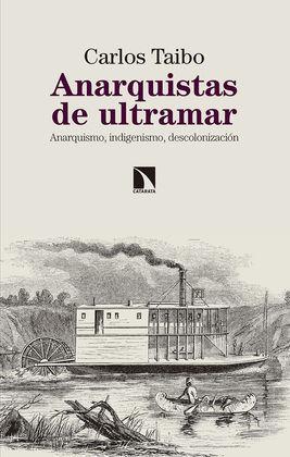 ANARQUISTAS DE ULTRAMAR