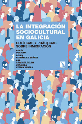 LA INTEGRACIÓN SOCIOCULTURAL EN GALICIA