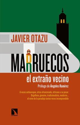 MARRUECOS, EL EXTRAÑO VECINO