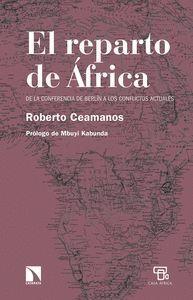 EL REPARTO DE AFRICA: DE LA CONFERENCIA DE BERLIN A LOS CONFLICTO