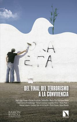 DEL FINAL DEL TERRORISMO A LA CONVIVENCIA