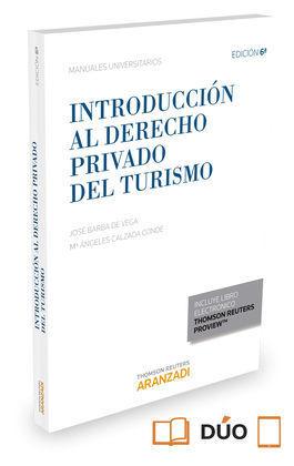 (6ª) INTRODUCCION AL DERECHO PRIVADO DEL TURISMO (DUO)