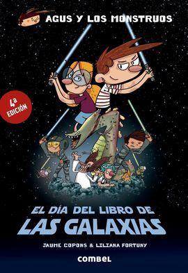 AGUS Y LOS MONSTRUOS. EL DÍA DEL LIBRO DE LAS GALAXIAS