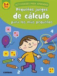 PEQUEÑOS JUEGOS CALCULO PARA LOS MAS PEQUEÑOS 3-4 AÑOS