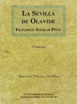 LA SEVILLA DE OLAVIDE.1767-1778