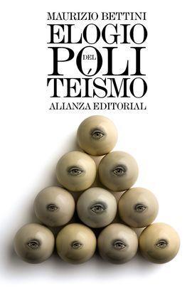 ELOGIO DEL POLITEÍSMO