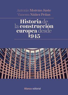 HISTORIA DE LA CONSTRUCCIÓN EUROPEA DESDE 1945