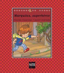 MARQUITOS SUPERH�ROE