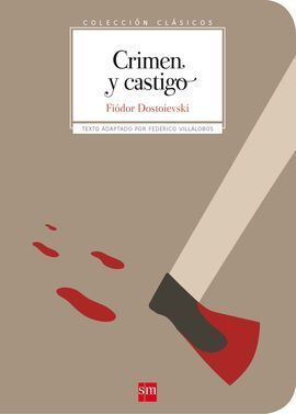 CLASICOS.CRIMEN Y CASTIGO