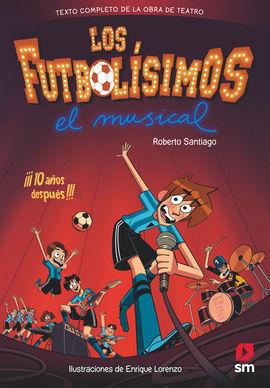 LF.LOS FUTBOLISIMOS.EL MUSICAL