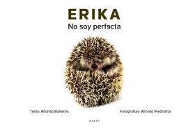 ERIKA, NO SOY PERFECTA