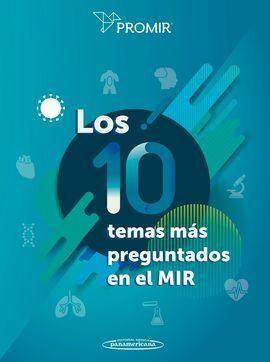 LOS 10 TEMAS MÁS PREGUNTADOS EN EL MIR