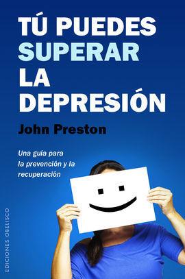 TU PUEDES SUPERAR LA DEPRESION