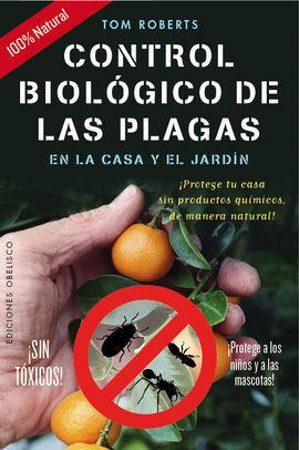 CONTROL BIOLOGICO DE LAS PLAGAS EN LA CASA Y EL JARDIN