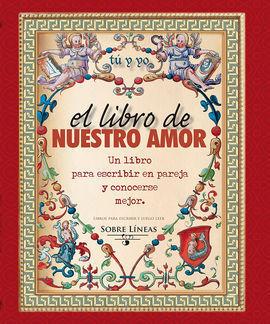 LIBRO DE NUESTRO AMOR,EL
