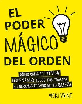 PODER MAGICO DEL ORDEN,EL