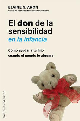 DON DE LA SENSIBILIDAD EN LA INFANCIA, EL