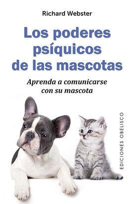PODERES PSÍQUICOS DE LAS MASCOTAS, LOS