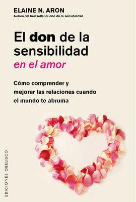 DON DE LA SENSIBILIDAD EN EL AMOR, EL