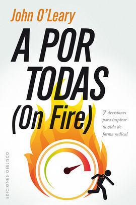 A POR TODAS (ON FIRE)