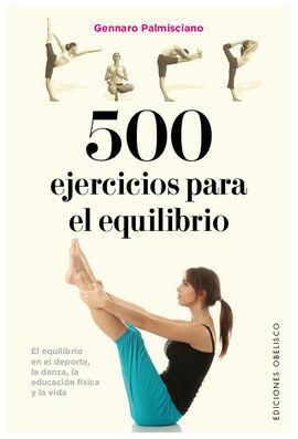 500 EJERCICIOS PARA EL EQUILIBRIO
