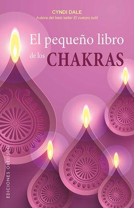 PEQUEÑO LIBRO DE LOS CHAKRAS, EL
