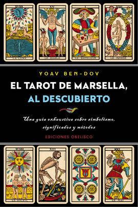 TAROT DE MARSELLA, AL DESCUBRIMIENTO, EL