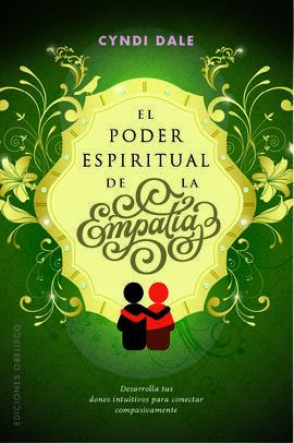 PODER ESPIRITUAL DE LA EMPATIA, EL