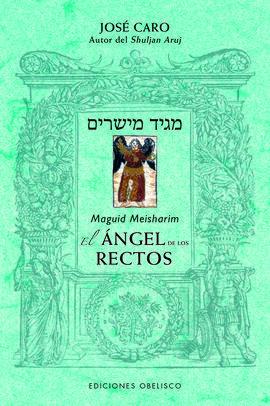 MAGUID MEISHARIM. EL ÁNGEL DE LOS RECTOS